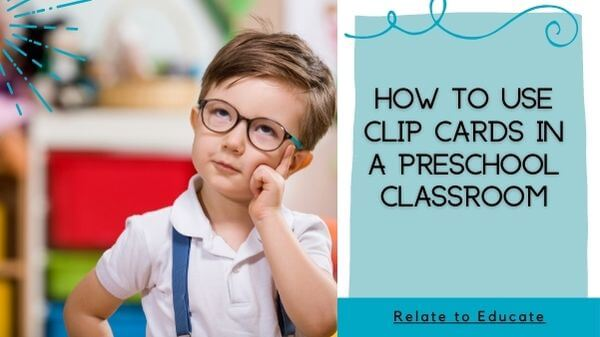 How-to-Use-Clip-Cards-in-a-Preschool-Classroom-Header-Image-1